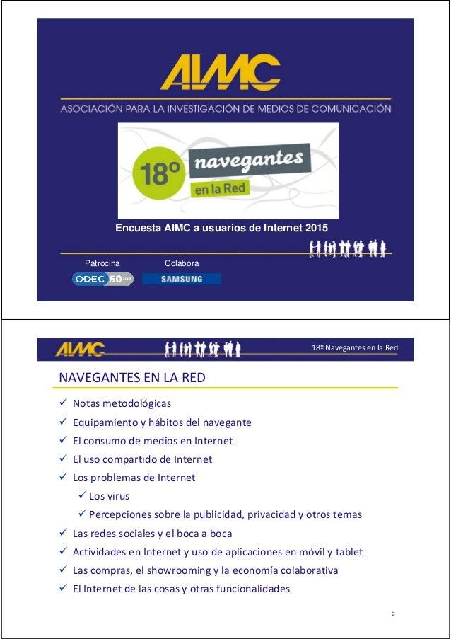 Patrocina Colabora Encuesta AIMC a usuarios de Internet 2015 18ºNavegantesenlaRed 2 NAVEGANTESENLARED  Notasmetod...