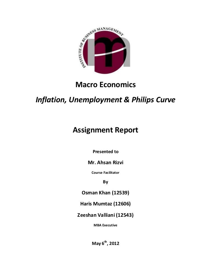 Macro EconomicsInflation, Unemployment & Philips Curve          Assignment Report                 Presented to            ...