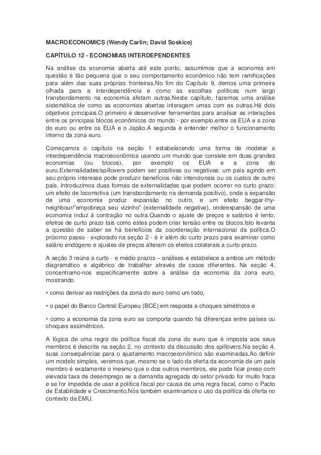 MACROECONOMICS (Wendy Carlin; David Soskice)CAPÍTULO 12 - ECONOMIAS INTERDEPENDENTESNa análise da economia aberta até este...