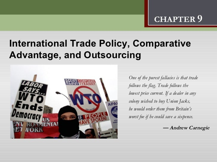International Trade Policy,                         Comparative Advantage, and Outsourcing      9                         ...