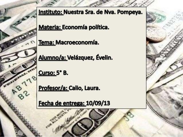 La macroeconomía ofrece una visión simplificada de la realidad, que permite explicar la conducta de los agentes y la evolu...