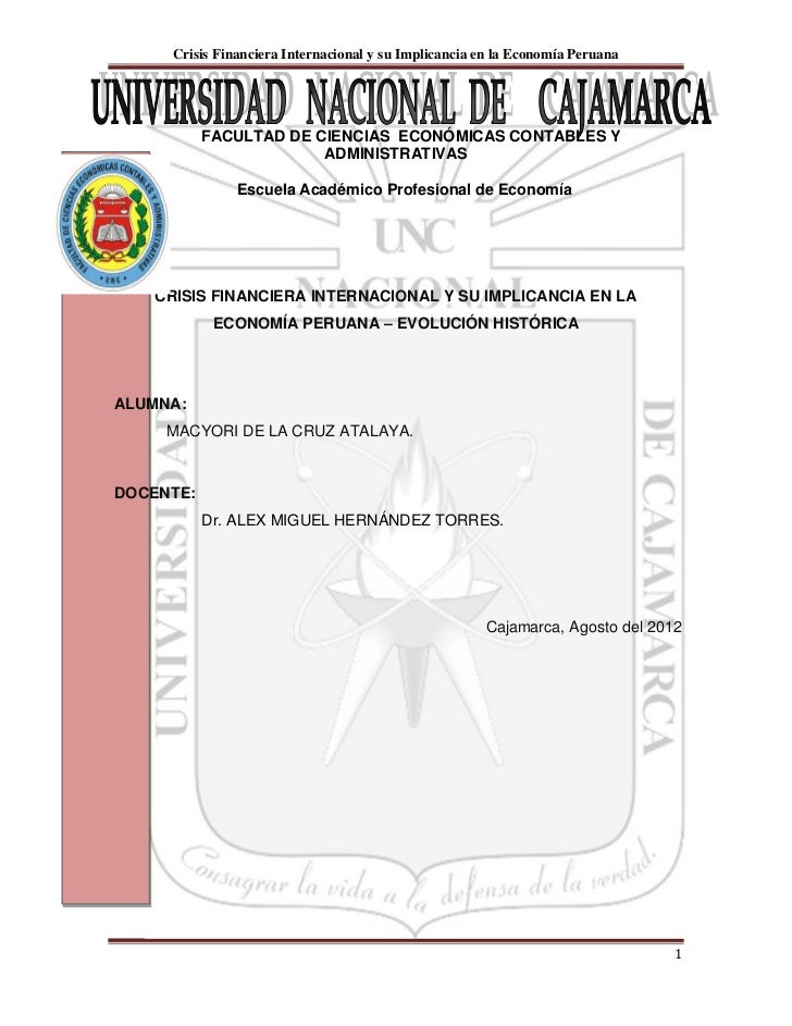 Crisis Financiera Internacional y su Implicancia en la Economía Peruana           FACULTAD DE CIENCIAS ECONÓMICAS CONTABLE...