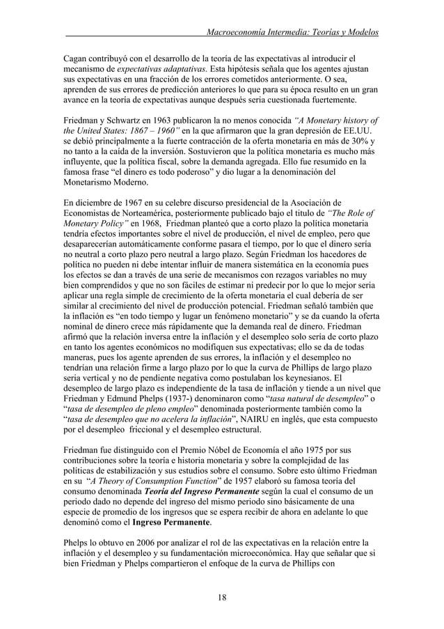 . Macroeconomía Intermedia: Teorías y Modelos Cagan contribuyó con el desarrollo de la teoría de las expectativas al intro...