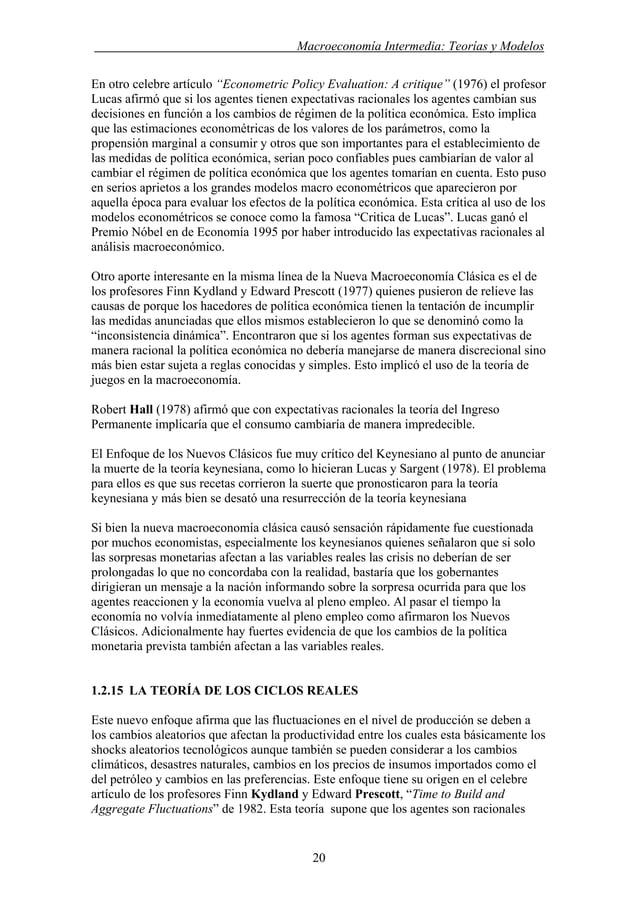 """. Macroeconomía Intermedia: Teorías y Modelos En otro celebre artículo """"Econometric Policy Evaluation: A critique"""" (1976) ..."""