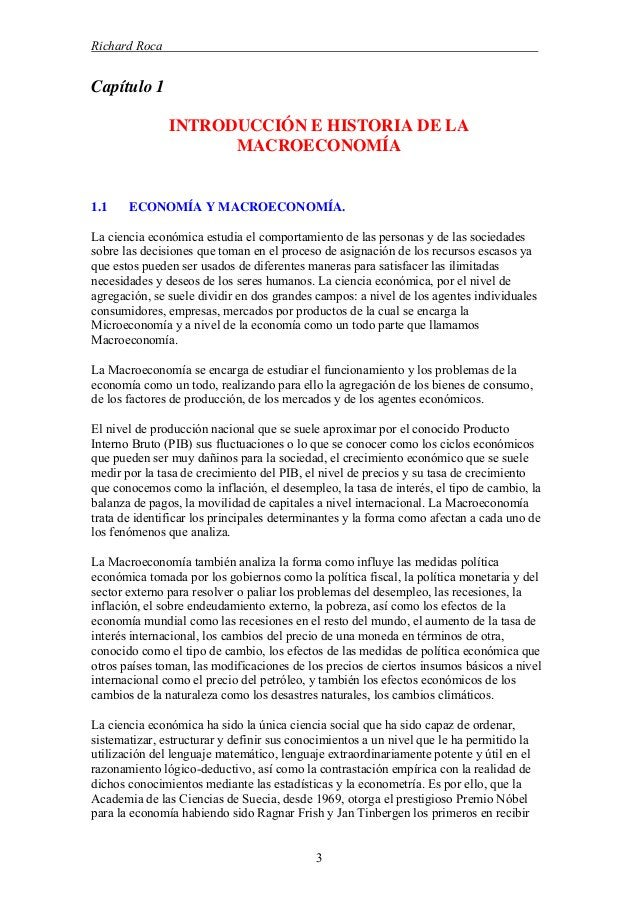 Richard Roca . Capítulo 1 INTRODUCCIÓN E HISTORIA DE LA MACROECONOMÍA 1.1 ECONOMÍA Y MACROECONOMÍA. La ciencia económica e...