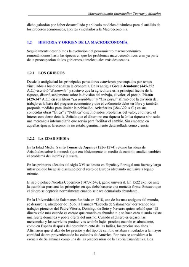 . Macroeconomía Intermedia: Teorías y Modelos dicho galardón por haber desarrollado y aplicado modelos dinámicos para el a...