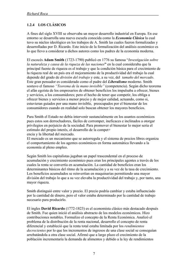 Richard Roca . 1.2.4 LOS CLÁSICOS A fines del siglo XVIII se observaba un mayor desarrollo industrial en Europa. En ese en...