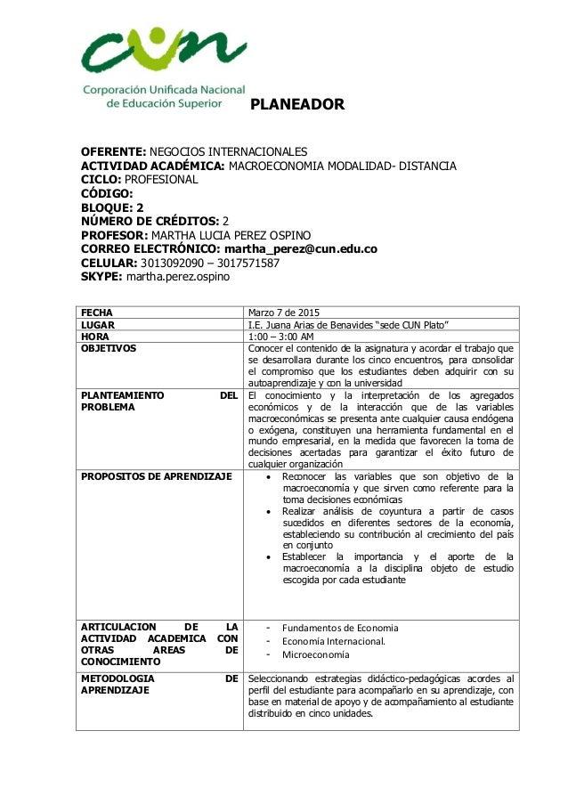 PLANEADOR OFERENTE: NEGOCIOS INTERNACIONALES ACTIVIDAD ACADÉMICA: MACROECONOMIA MODALIDAD- DISTANCIA CICLO: PROFESIONAL CÓ...