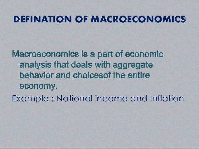 macroeconomic goals The main macroeconomic objectives macroeconomics is concerned with issues, objectives and policies that affect the whole economy all economic analysis that refers to aggregates is macro.