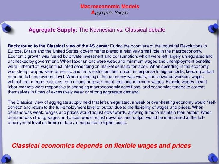 Macroeconomic Models                                         Aggregate Supply           Aggregate Supply: The Keynesian vs...