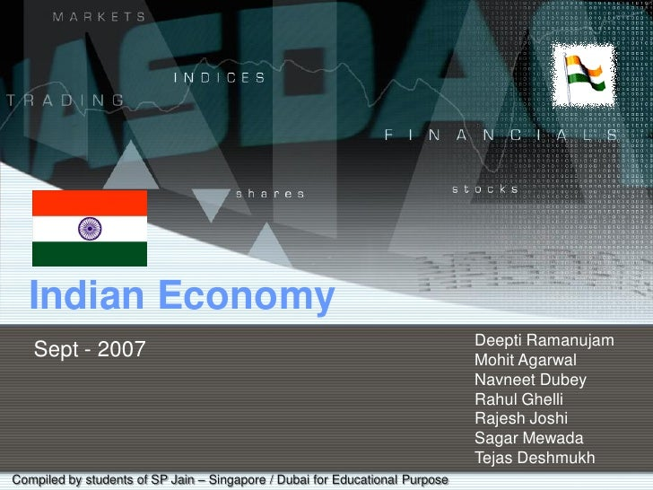 Indian Economy                                                                               Deepti Ramanujam    Sept - 20...