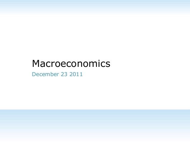 Macroeconomics December 23 2011