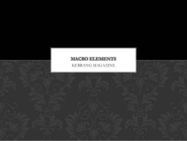 MACRO ELEMENTSKERRANG MAGAZINE