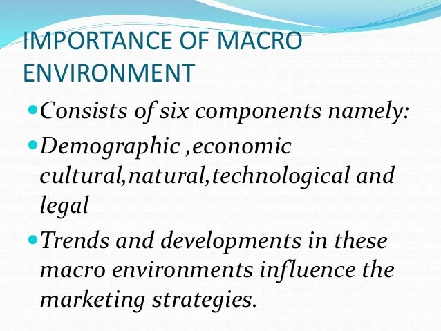 the six forces of macroenvironment The company's macro environment the company and all of the other actors operate in a larger macro environment of forces that shape opportunities and pose threats to the company there are six major forces (outlined below) in the company's macro environment.