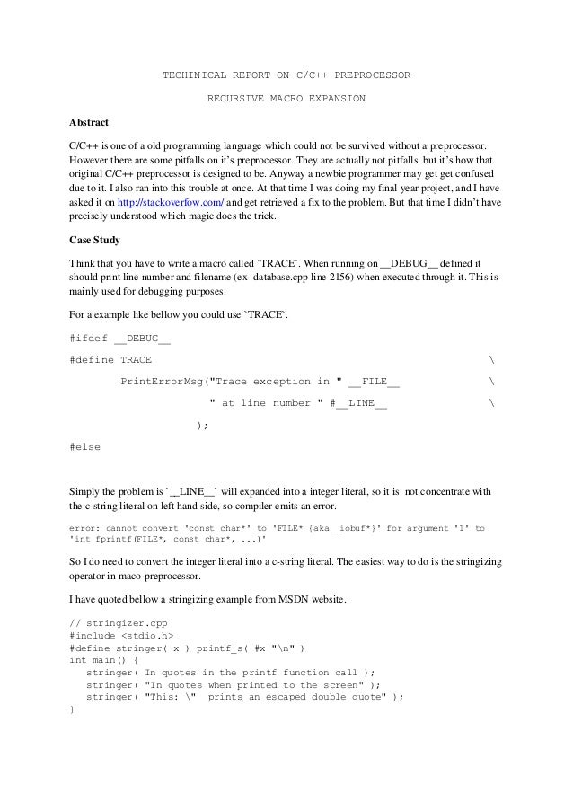 TECHINICAL REPORT ON C/C++ PREPROCESSORRECURSIVE MACRO EXPANSIONAbstractC/C++ is one of a old programming language which c...