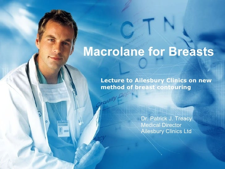 Macrolane for Breasts Lecture to Ailesbury Clinics on new method of breast contouring Dr. Patrick J. Treacy Medical Direct...