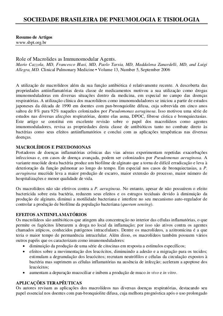 SOCIEDADE BRASILEIRA DE PNEUMOLOGIA E TISIOLOGIAResumo de Artigoswww.sbpt.org.brRole of Macrolides as Immunomodular Agents...