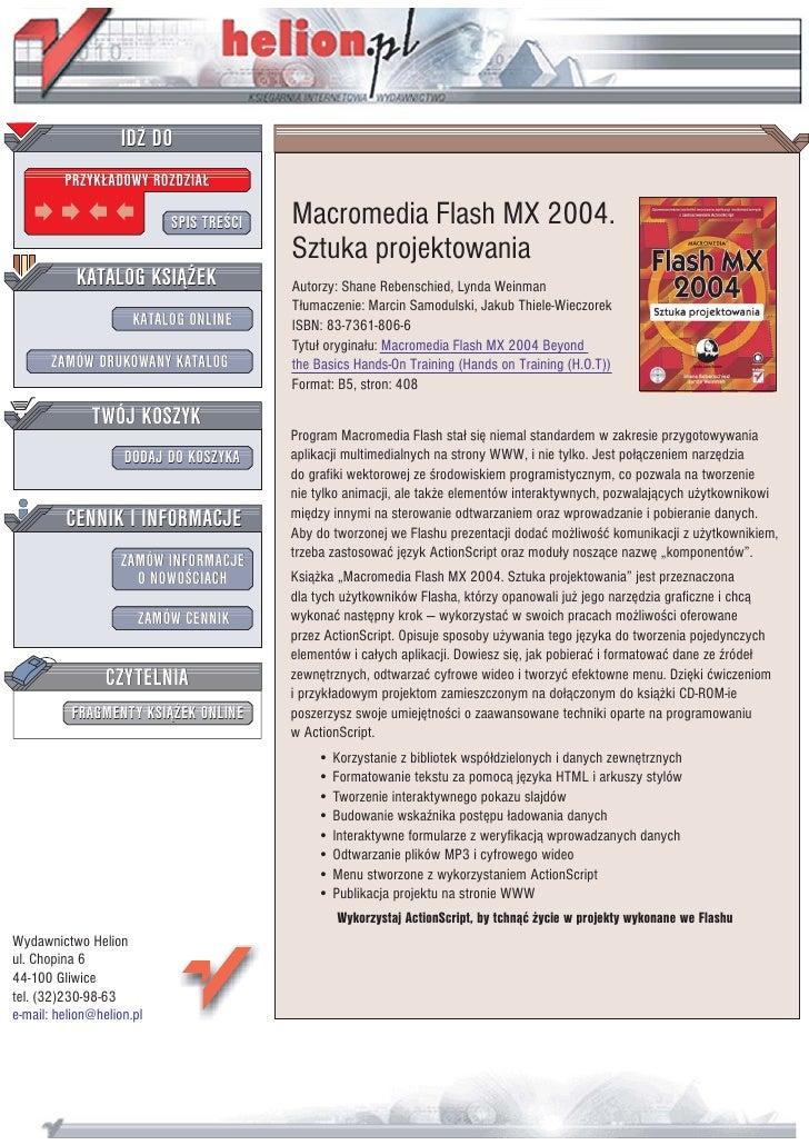 IDZ DO          PRZYK£ADOWY ROZDZIA£                             SPIS TREŒCI   Macromedia Flash MX 2004.                  ...