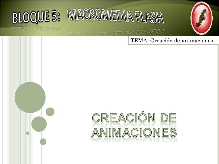 TEMA: Creación de animaciones