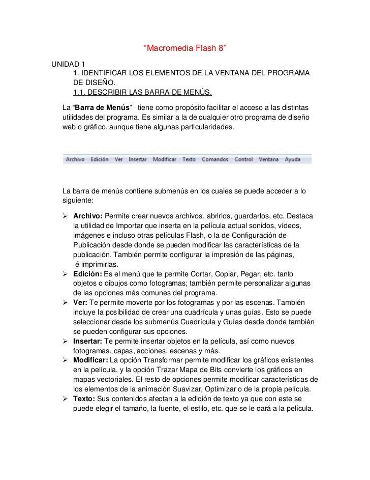 """""""Macromedia Flash 8""""UNIDAD 1     1. IDENTIFICAR LOS ELEMENTOS DE LA VENTANA DEL PROGRAMA     DE DISEÑO.     1.1. DESCRIBIR..."""