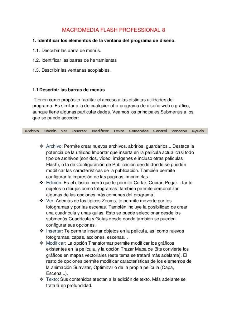 MACROMEDIA FLASH PROFESSIONAL 81. Identificar los elementos de la ventana del programa de diseño.1.1. Describir las barra ...