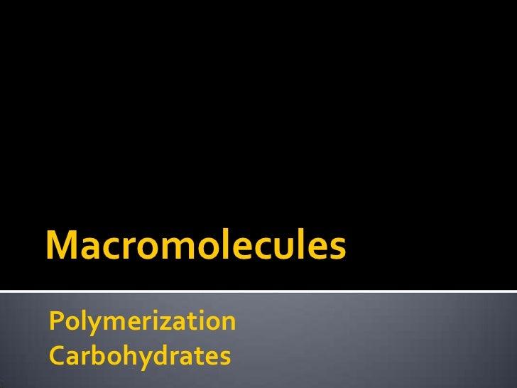 MacromoleculesPolymerizationCarbohydrates