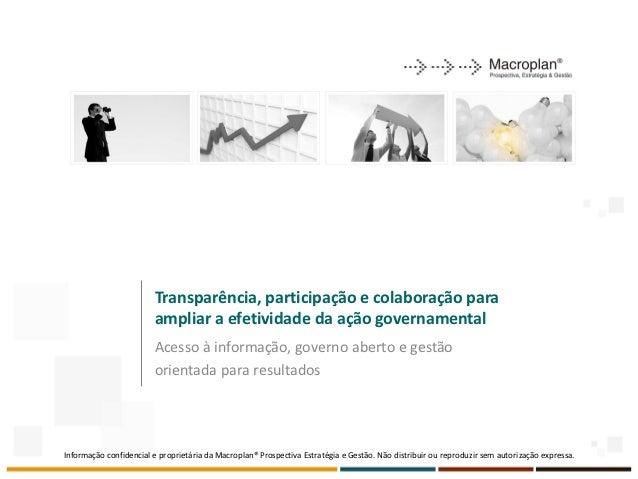 Transparência, participação e colaboração para                        ampliar a efetividade da ação governamental         ...