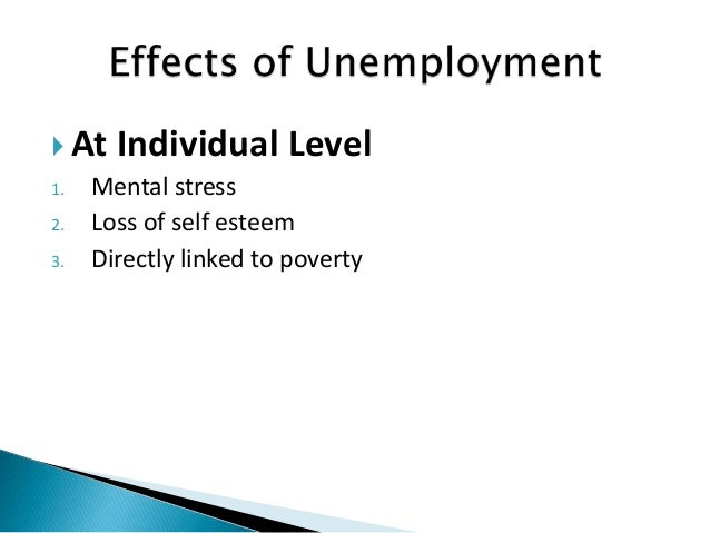 what are the effects of unemployment