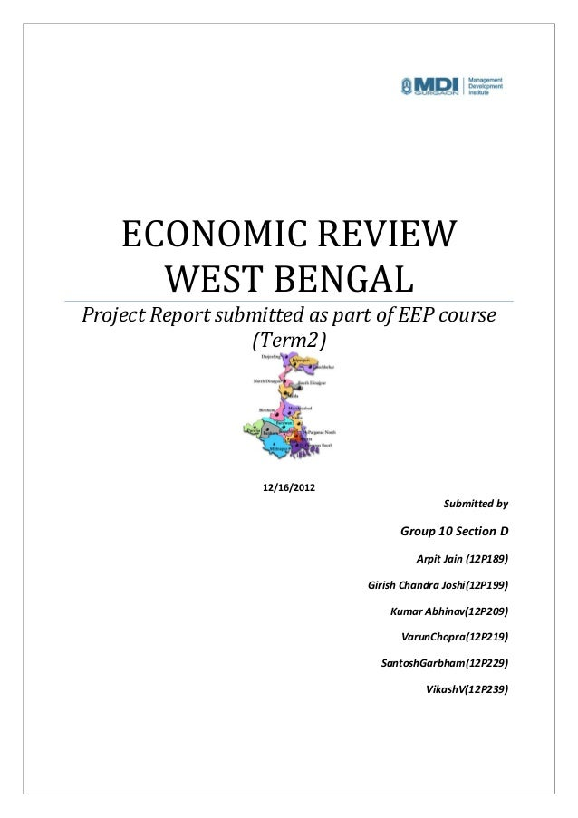 ECONOMIC REVIEW      WEST BENGALProject Report submitted as part of EEP course                  (Term2)                   ...