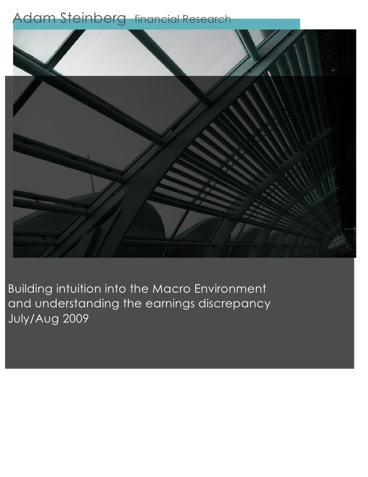 Adam Steinberg                           financial Research         adamsteinberg Building intuition into the Macro Envi...