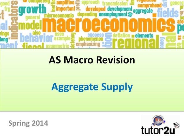 AS Macro Revision Aggregate Supply Spring 2014