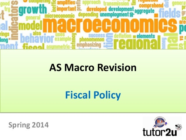 AS Macro Revision Fiscal Policy Spring 2014