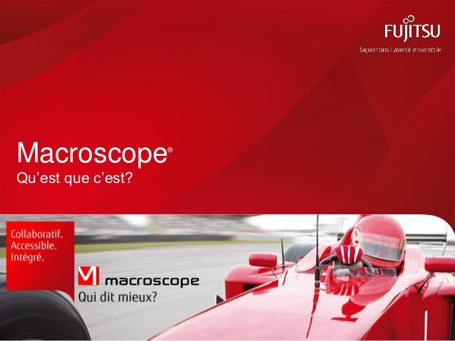 Macroscope® Qu'est que c'est?