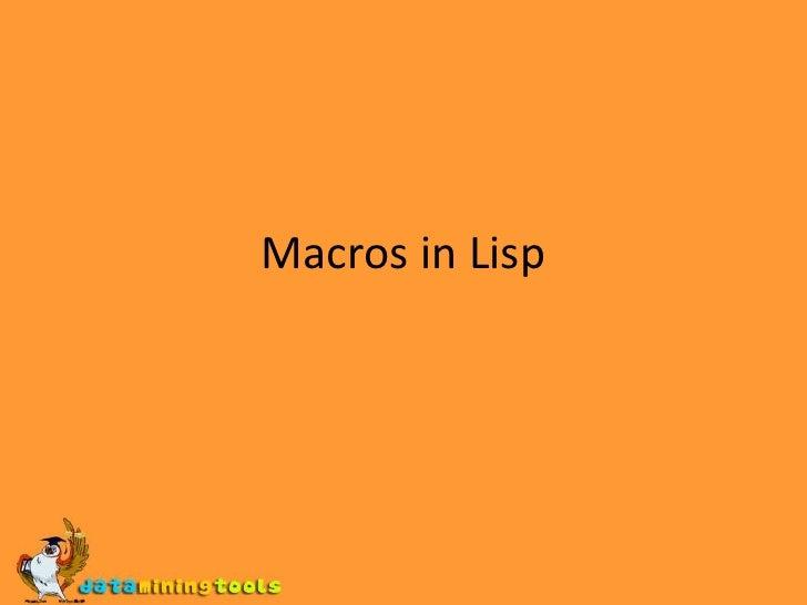 Macros in Lisp<br />