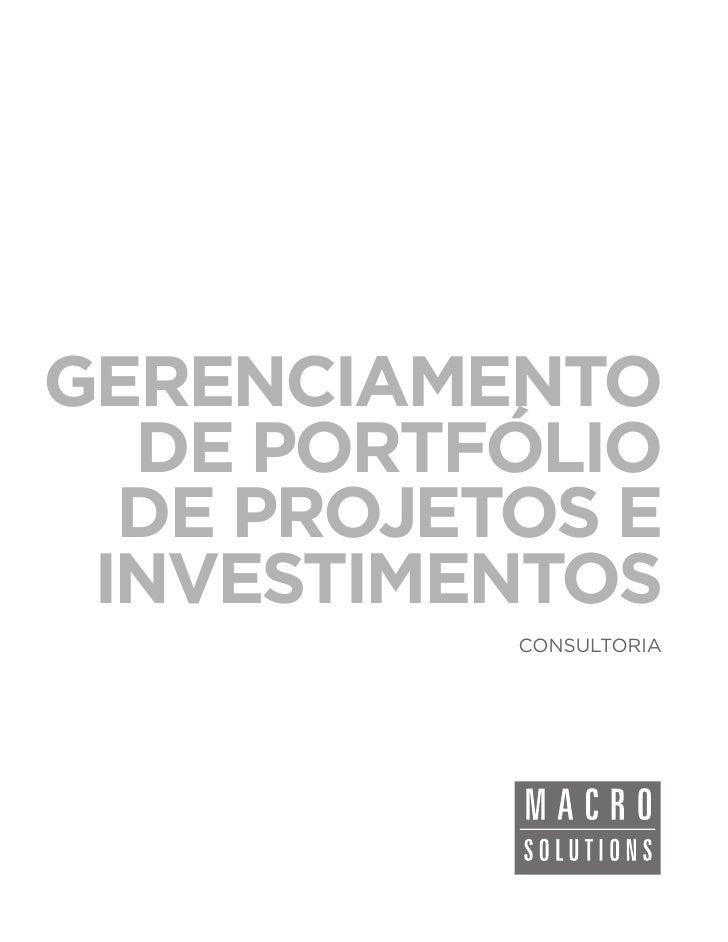 GERENCIAMENTO  DE PORTFÓLIO  DE PROJETOS E INVESTIMENTOS           CONSULTORIA
