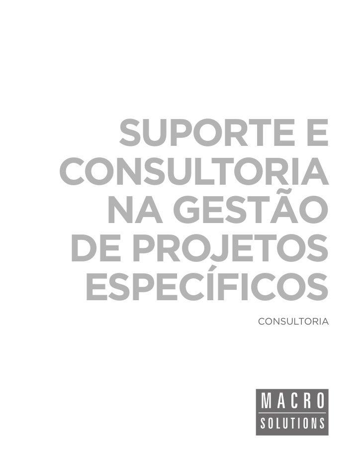 SUPORTE ECONSULTORIA  NA GESTÃODE PROJETOS ESPECÍFICOS        CONSULTORIA