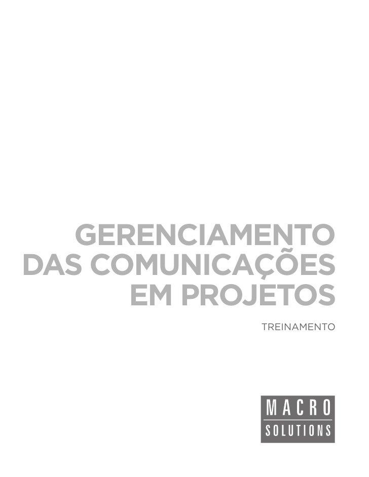 GERENCIAMENTODAS COMUNICAÇÕES      EM PROJETOS            TREINAMENTO