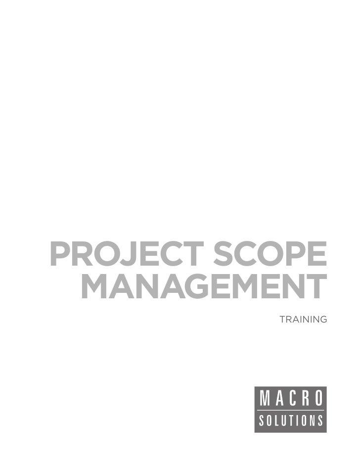 PROJECT SCOPE MANAGEMENT          TRAINING