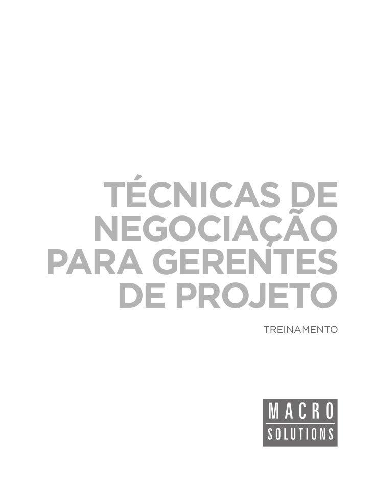 TÉCNICAS DE  NEGOCIAÇÃOPARA GERENTES   DE PROJETO         TREINAMENTO