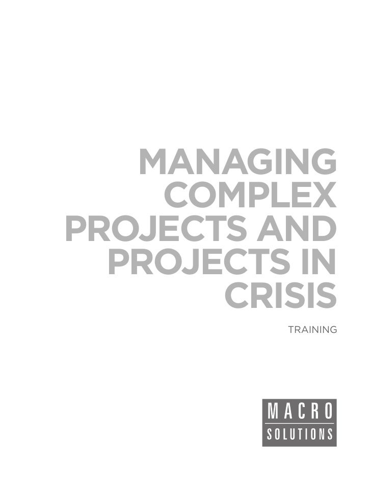 MANAGING    COMPLEXPROJECTS AND  PROJECTS IN       CRISIS          TRAINING
