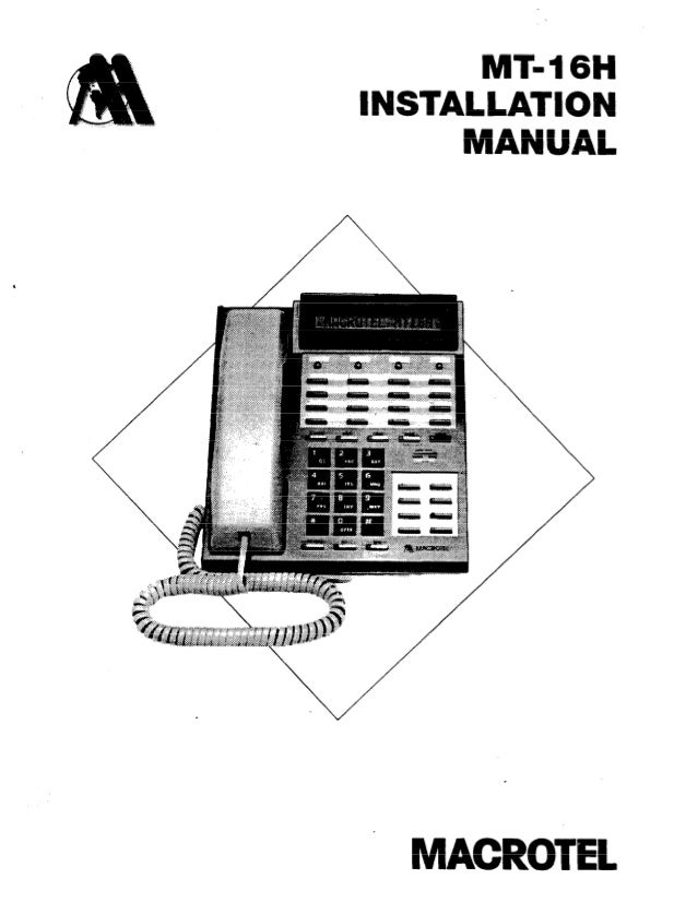 MT- 16H INSTALLATION MANUAL MACROTEL