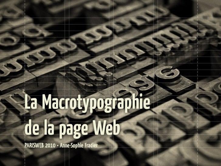 La typographie a pour buts l'intelligibilité du document, la lisibilité du texte et l'esthétique de l'ensemble.