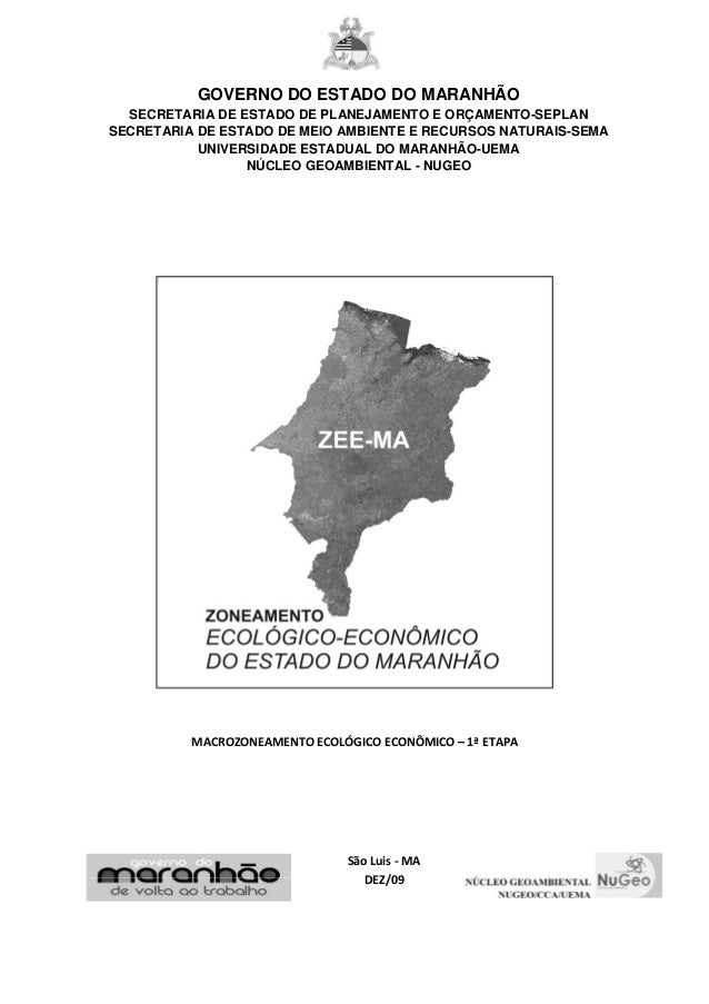 GOVERNO DO ESTADO DO MARANHÃO SECRETARIA DE ESTADO DE PLANEJAMENTO E ORÇAMENTO-SEPLAN SECRETARIA DE ESTADO DE MEIO AMBIENT...