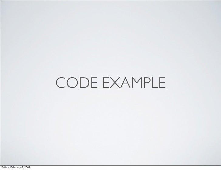 CODE EXAMPLE     Friday, February 6, 2009