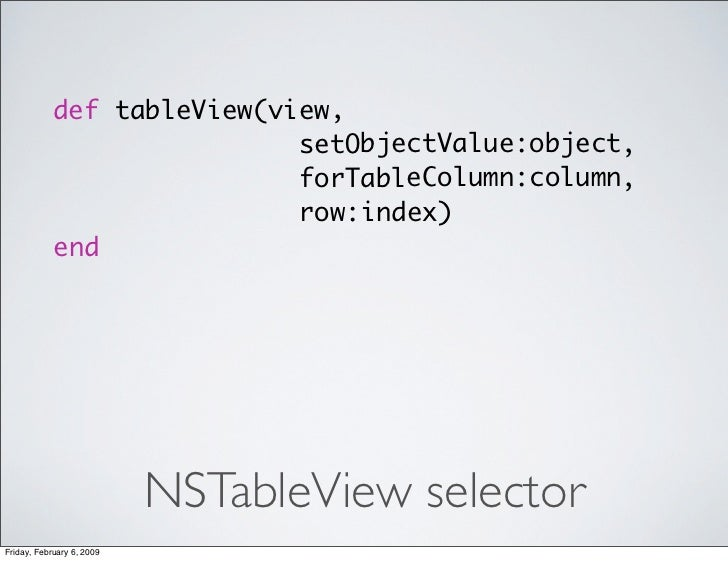 def tableView(view,                             setObjectValue:object,                             forTableColumn:column, ...