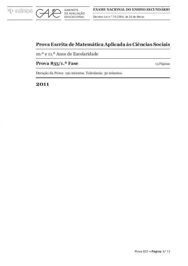 Prova Escrita de Matemática Aplicada às Ciências Sociais 10.º e 11.º Anos de Escolaridade Prova 835/1.ª Fase 13 Páginas D...