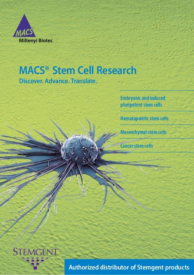 MACS® Stem Cell ResearchDiscover. Advance. Translate.                                    Embryonic and induced            ...
