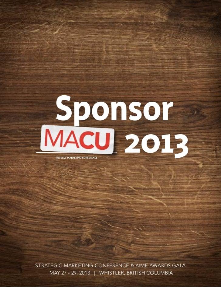 strategic marketing conference & AIME Awards Gala     May 27 - 29, 2013 | Whistler, British Columbia