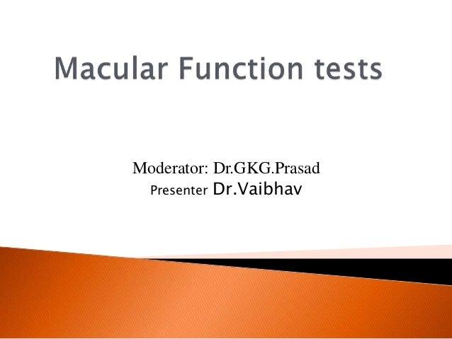 Moderator: Dr.GKG.Prasad Presenter Dr.Vaibhav