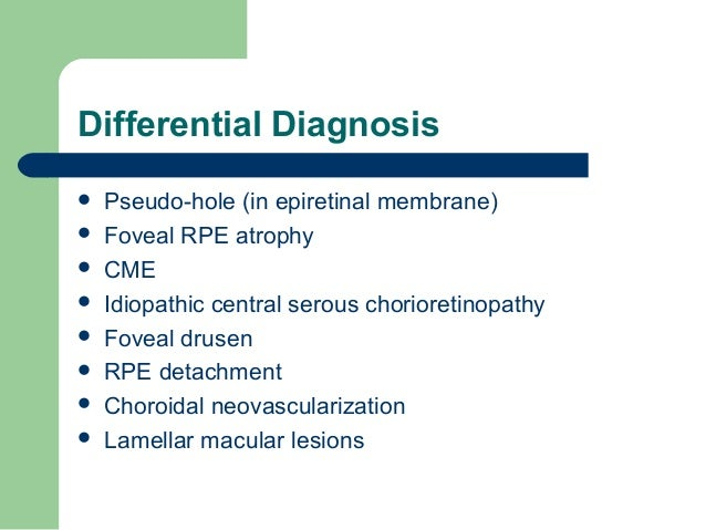 12 Differential Diagnosis Pseudo Hole In Epiretinal Membrane